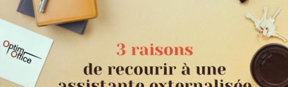 3 raisons de recourir à une assistante externalisée
