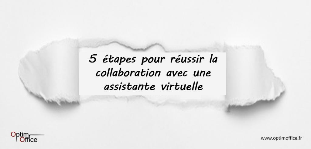 5 étapes pour réussir la collaboration avec les assistantes virtuelles