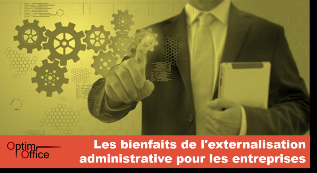 Les bienfaits de l'externalisation administrative pour les entreprises