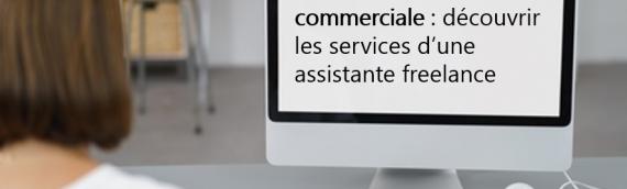 Externalisation administrative et commerciale : l'assistante indépendante