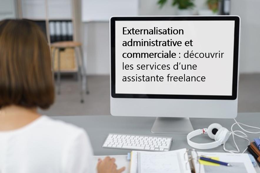 Externalisation administrative et commerciale : les services d'une assistante indépendante